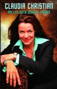my-life-with-geeks-freaks-claudia-christian-paperback-cover-art