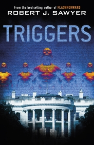 triggers-by-robert-j-sawyer